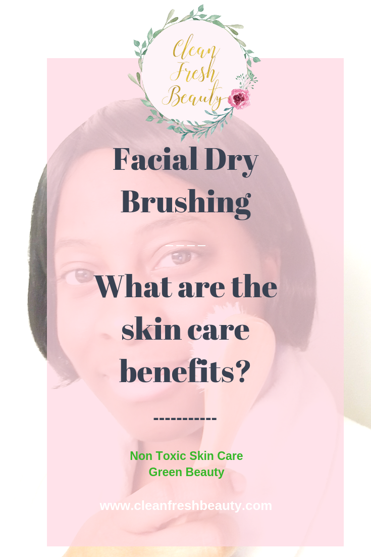 Interested in facial dry brushing? Facial dry brushing has so many skin benefits. But, you need to choose the right facial brush that will not damage your skin. In this blog, I share with you the benefits of your facial dry brushing. #greenbeauty #facebrush #drybrushing #naturalproduct #naturalskincare