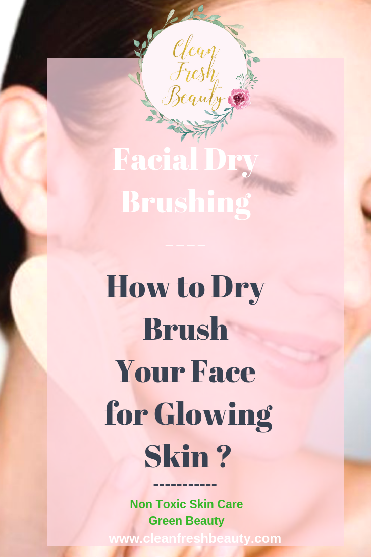 Facial dry brushing is a skin care ritual you need to add in the your skin care regimen. It gets so much praised for giving us a glowing skin. Also, find out the benefits of your facial dry brushing. #greenbeauty #facebrush #drybrushing #naturalproduct #naturalskincare