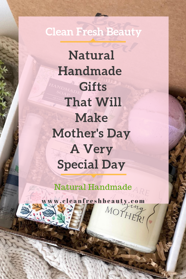 Looking for a natural gifts for mother's day. In this blog post, I share with you 6 Natural Handmade Gifts That Will Make Mother's Day A Very Special Day |including DIY Mother's Day Gifts. Click to read more. #mothersday #organicbeauty #naturalproducts