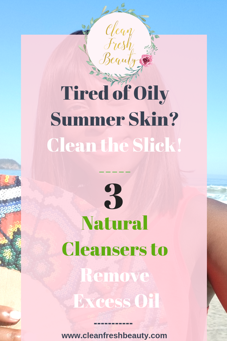 Wondering how to deal with oily skin in summer? Oily skin can become so greasy and uncomfortable during summer. In this blog post, I share my tips and trick about dealing with oily skin naturally during summer. Click to read more #greenbeauty #organicbeauty #oilyskin #naturalproducts